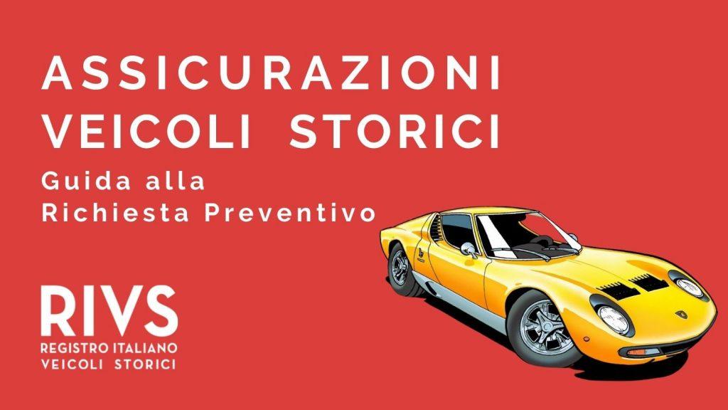 Assicurazioni Veicoli Storici Guida Preventivo